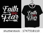 faith over fear shirt faith ... | Shutterstock .eps vector #1747518110
