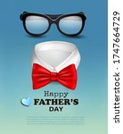 happy holiday fathers day... | Shutterstock .eps vector #1747664729