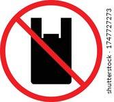 no plastic bag icon on white... | Shutterstock .eps vector #1747727273