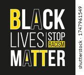 black lives matter design on a... | Shutterstock .eps vector #1747961549