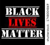 black lives matter text vector...   Shutterstock .eps vector #1748004869