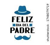 feliz dia del padre  happy... | Shutterstock .eps vector #1748079719