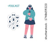 a young girl records a podcast... | Shutterstock . vector #1748659223