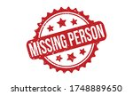 missing person rubber stamp.... | Shutterstock .eps vector #1748889650