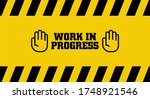 yellow warning sign. work in... | Shutterstock .eps vector #1748921546