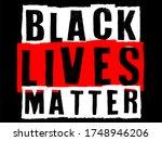 black lives matter vector text...   Shutterstock .eps vector #1748946206