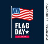 happy flag day greeting card... | Shutterstock .eps vector #1748978990