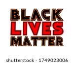 black lives matter vector text...   Shutterstock .eps vector #1749023006