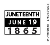 juneteenth 1865 june 19 banner  ... | Shutterstock .eps vector #1750684016
