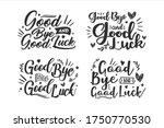 good bye and good luck...   Shutterstock .eps vector #1750770530