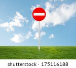 Forbidden Signal On Grass