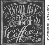 hand drawn chalk coffee menu on ... | Shutterstock .eps vector #175124549