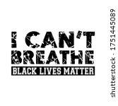 black lives matter text vector... | Shutterstock .eps vector #1751445089