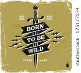"vintage label ""born to be wild""(T-Shirt Print)"