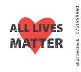 all lives matter poster. stop...   Shutterstock .eps vector #1751939960