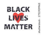 black lives matter poster. stop ...   Shutterstock .eps vector #1751939963