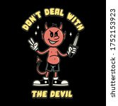 don't deal with the devil with... | Shutterstock .eps vector #1752153923