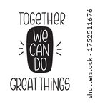 union and teamwork quote vector ... | Shutterstock .eps vector #1752511676
