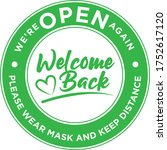 welcome back  we are open again.... | Shutterstock .eps vector #1752617120