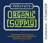font organic supply. hand... | Shutterstock .eps vector #1752684239