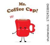 Missis Coffee Cup Cute...