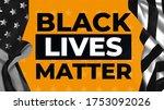 black lives matter. usa flag on ...   Shutterstock .eps vector #1753092026