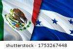 Mexico And Honduras Flags. 3d...