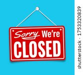 red sign sorry we are closed on ... | Shutterstock .eps vector #1753320839