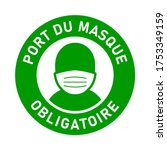 "Port Du Masque Obligatoire  ""i..."