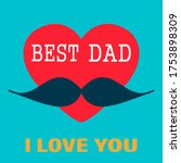 Happy Father\'s Day. Best Dad....