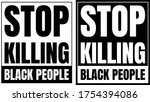 stop killing black people sign. ... | Shutterstock .eps vector #1754394086