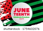 juneteenth freedom day. african ... | Shutterstock .eps vector #1754632076