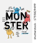 Monster Slogan Text With Cute...