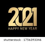 2021 happy new year on black... | Shutterstock .eps vector #1756393346