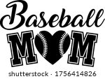 baseball mom quote. baseball...   Shutterstock .eps vector #1756414826