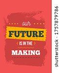 future is in making  progress... | Shutterstock .eps vector #1757879786