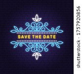 wedding neon invitation card...   Shutterstock .eps vector #1757920856