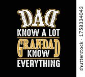 dad know a lot grandad know... | Shutterstock .eps vector #1758334043