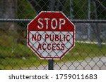 Stop No Public Access Sign