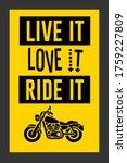 Live It Love It Ride It  Yello...