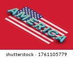 3d 'america' font on isometric... | Shutterstock .eps vector #1761105779