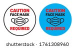 caution  face mask required... | Shutterstock .eps vector #1761308960
