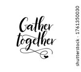 gather together. vector... | Shutterstock .eps vector #1761350030