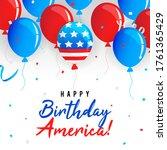 happy birthday america greeting ... | Shutterstock .eps vector #1761365429