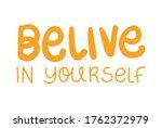 belive in yourself lettering... | Shutterstock .eps vector #1762372979