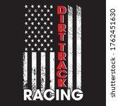 dirt track racing t shirt...   Shutterstock .eps vector #1762451630