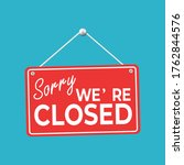sorry  we are closed. realistic ... | Shutterstock .eps vector #1762844576