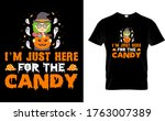 i'm just here for the candy...   Shutterstock .eps vector #1763007389