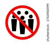 prohibition of gathering during ... | Shutterstock .eps vector #1763406599