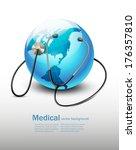 stethoscope against a globe.... | Shutterstock .eps vector #176357810